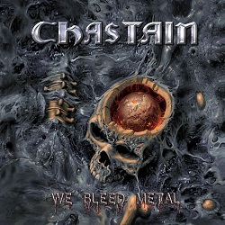 CHASTAIN (US) / We Bleed Metal