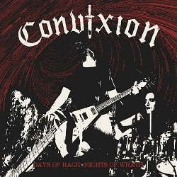 CONVIXION (Greece) / Days Of Rage, Nights Of Wrath
