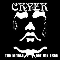 CRYER(UK) & FORCE(UK) / The Single & Set Me Free