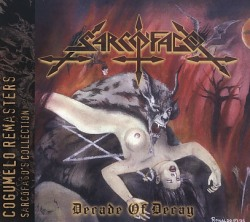 SARCOFAGO(Brazil) / Decade Of Decay