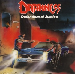 DARKNESS (Germany) / Defenders Of Justice + 8