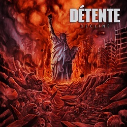 DETENTE (US) / Decline + 4 (2016 reissue)