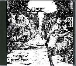DISABUSE (Netherlands) / Sorrow And Perdition + 6