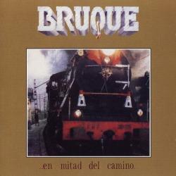 BRUQUE (Spain) / ...En Mitad Del Camino + 1