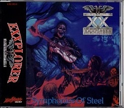EXXPLORER (US) / Symphonies Of Steel (2016 reissue)