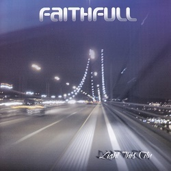 FAITHFULL (Portugal) / Light This City