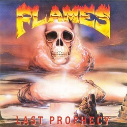 FLAMES (Greece) / Last Prophecy (2016 reissue)