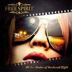 FREE SPIRIT (Finland) / All The Shades Of Darkened Light