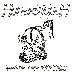 HUNGRY TOUCH (UK) / Shake The System