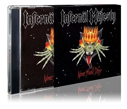 INFERNAL MAJESTY (Canada) / None Shall Defy (2016 reissue)