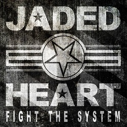 JADED HEART (Germany) / Fight The System