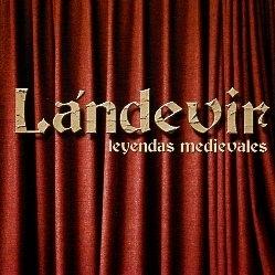 LANDEVIR (Spain) / Leyendas Medievales