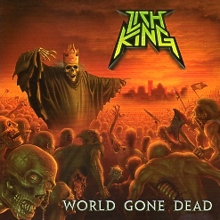 LICH KING (US) / World Gone Dead