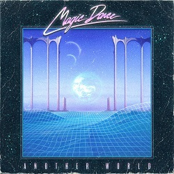 MAGIC DANCE (US) / Another World