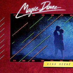 MAGIC DANCE (US) / Kiss Scene