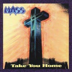MASS (US) / Take You Home + 1 (2012 reissue)