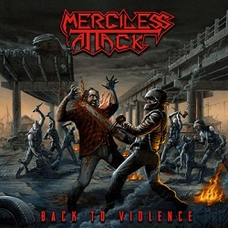 MERCILESS ATTACK (Italy) / Back To Violence