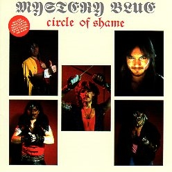 MYSTERY BLUE (France) / Circle Of Shame + 1