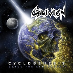 OBLIVION (US/New Jersey) / Cyclogenesis: Songs For Armageddon (2CD) [Divebomb Bootcamp series #27]