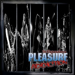 PLEASURE ADDICTION (France) / InDependence