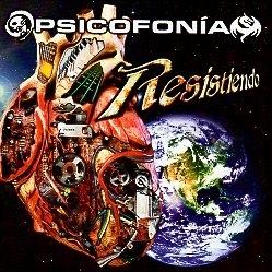 PSICOFONIA (Mexico) / Resistiendo