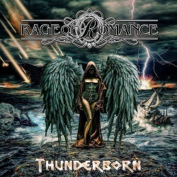 RAGE OF ROMANCE (Greece) / Thunderborn