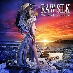 RAW SILK (Greece) / The Borders Of Light