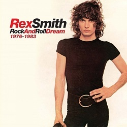 REX SMITH (US) / Rock And Roll Dream 1976-1983 (6CD box set)