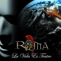 ROMA (Spain) / La Vida Es Teatro