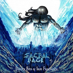 SACRAL RAGE (Greece) / Deadly Bits Of Iron Fragments