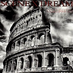 SCENE X DREAM (Germany) / Colosseum