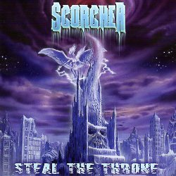 SCORCHER (Greece) / Steal The Throne