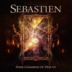 SEBASTIEN (Czech Republic) / Dark Chambers Of Deja Vu + 2 (Limited edition)