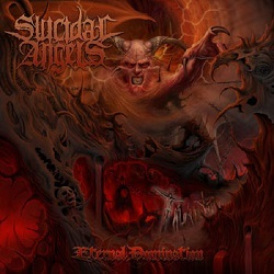 SUICIDAL ANGELS (Greece) / Eternal Domination (2013 reissue)