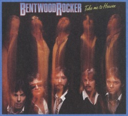 BENTWOOD ROCKER (Canada) / Take Me To Heaven
