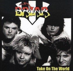 BRIAR (UK) / Take On The World