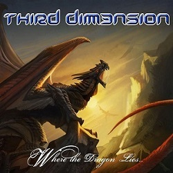 THIRD DIMENSION (Spain) / Where The Dragon Lies...