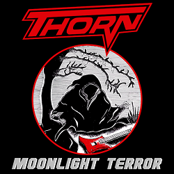 THORN (US) / Moonlight Terror + 4