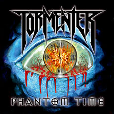TORMENTER (US) / Phantom Time + 1