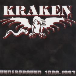 KRAKEN (Canada) / Underground 1980-1983