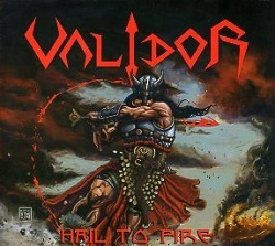 VALIDOR (Greece) / Hail To Fire
