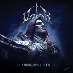 VALOR (Greece) / Arrogance: The Fall