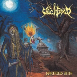 WITCHTRAP (Colombia) / Sorceress Bitch (2016 reissue)