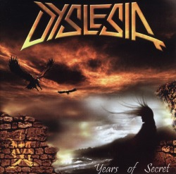 DYSLESIA (France) / Years Of Secret