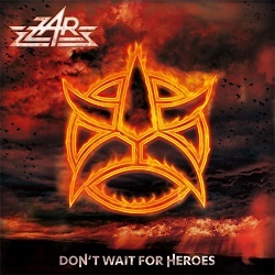 ZAR (Germany) / Don't Wait For Heroes