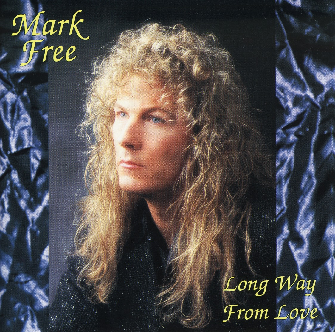 MARK FREE (US) / Long Way From Love