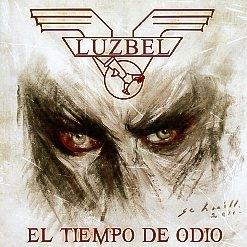 LUZBEL (Mexico) / El Tiempo De Odio