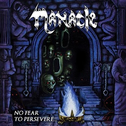 MANACLE (Canada) / No Fear To Persevere