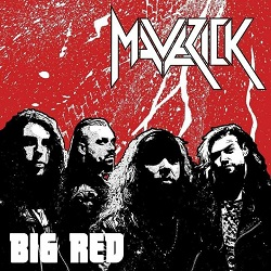 MAVERICK (UK) / Big Red