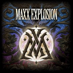 MAXX EXPLOSION (US) / Dirty Angels